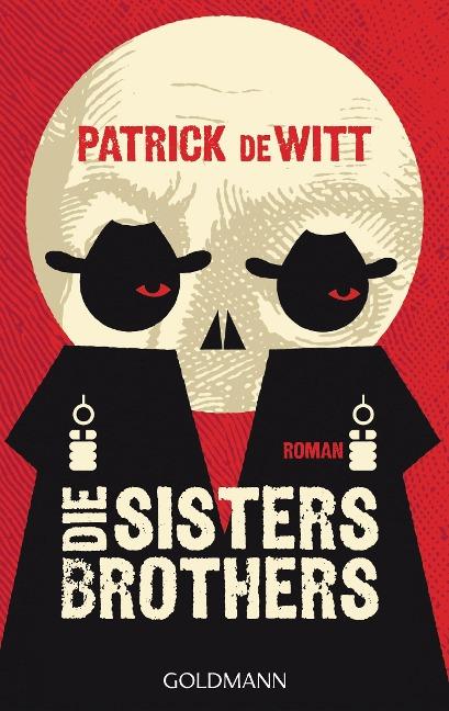 Die Sisters Brothers - Patrick deWitt