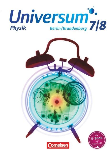Universum Physik 7./8. Schuljahr - Gymnasium Berlin/Brandenburg - Schülerbuch - Hans-Otto Carmesin, Werner Hasler, Jens Kahle, Lutz Kasper, Reiner Kienle