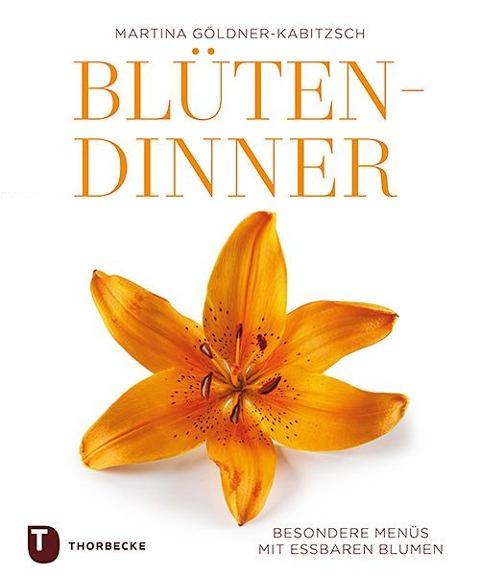 Blüten-Dinner - Martina Göldner-Kabitzsch
