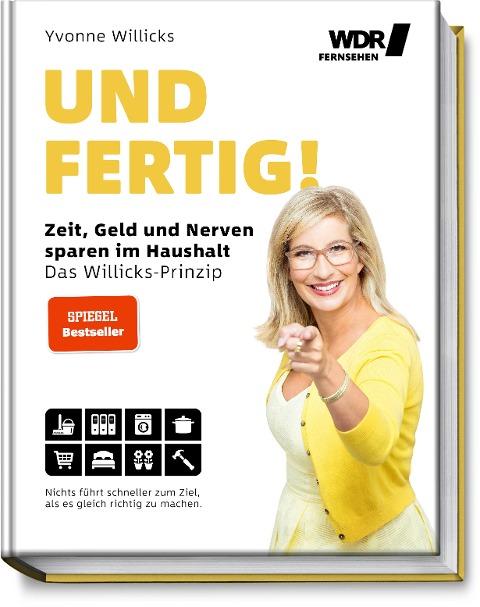 Und FERTIG! - Yvonne Willicks, Stefanie von Drathen