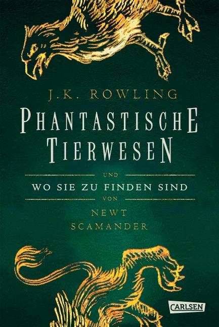 Hogwarts-Schulbücher: Phantastische Tierwesen und wo sie zu finden sind - Joanne K. Rowling