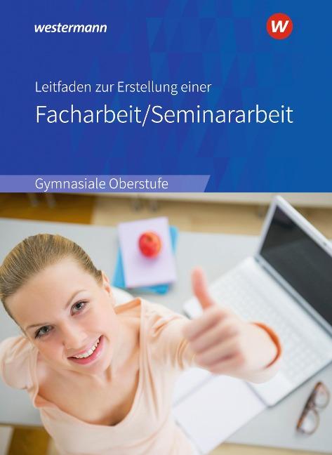 Leitfaden zur Erstellung einer Facharbeit / Seminararbeit - Christian Raps