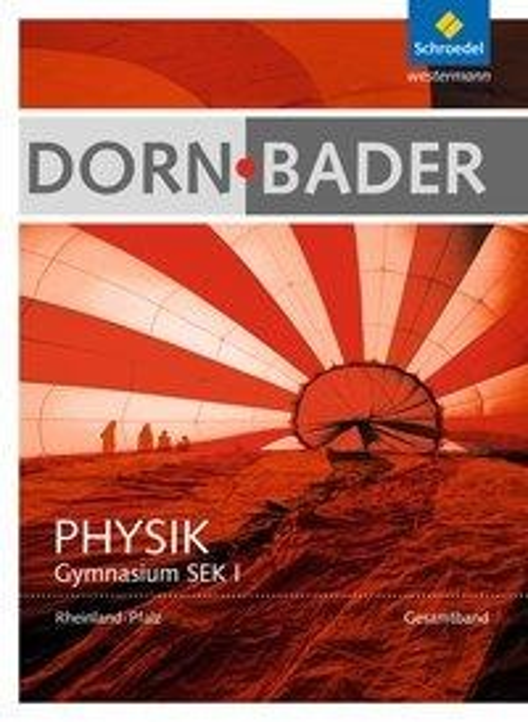 Dorn / Bader Physik. Schülerband. Sekundarstufe 1. Rheinland-Pfalz -