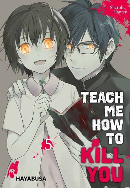 Teach me how to Kill you 5 - Sharoh Hanten