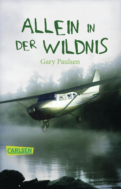 Allein in der Wildnis - Gary Paulsen