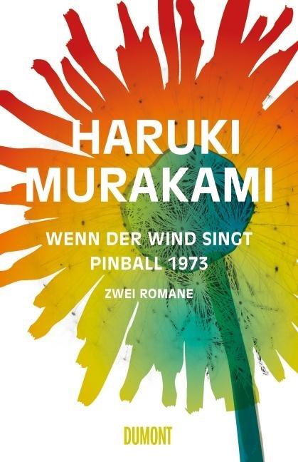 Wenn der Wind singt / Pinball 1973 - Haruki Murakami
