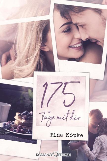 175 Tage mit dir - Tina Köpke