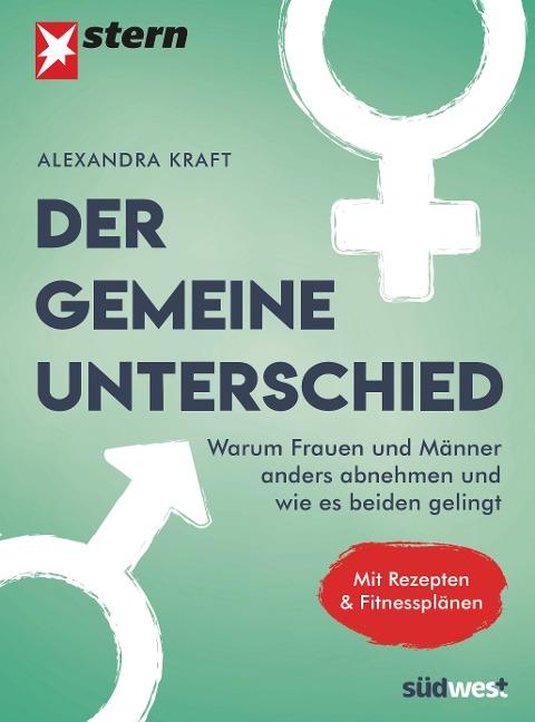 Der gemeine Unterschied - Alexandra Kraft