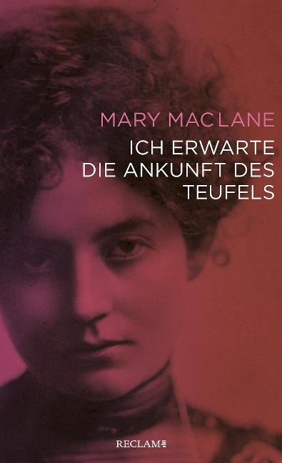 Ich erwarte die Ankunft des Teufels - Mary Maclane