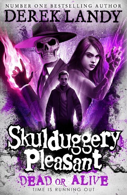 Dead or Alive (Skulduggery Pleasant, Book 14) - Derek Landy