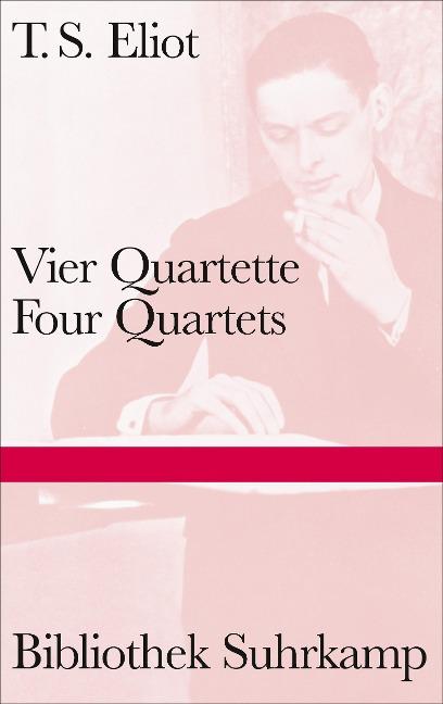Vier Quartette - Thomas Stearns Eliot