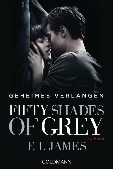 Fifty Shades of Grey - Geheimes Verlangen - E. L. James