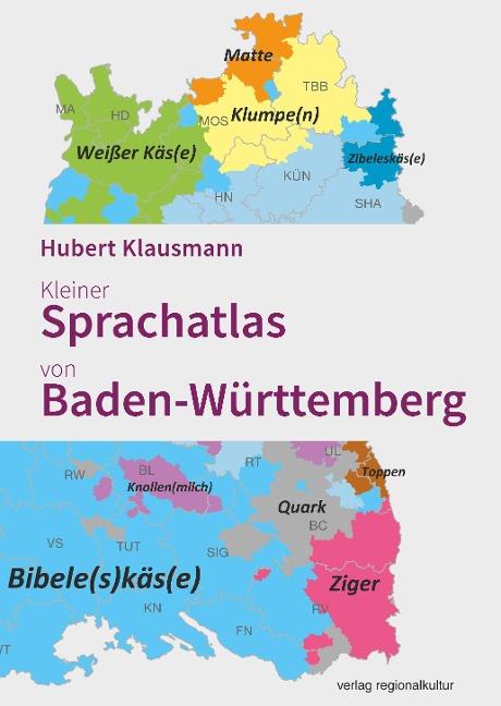 Kleiner Sprachatlas von Baden-Württemberg