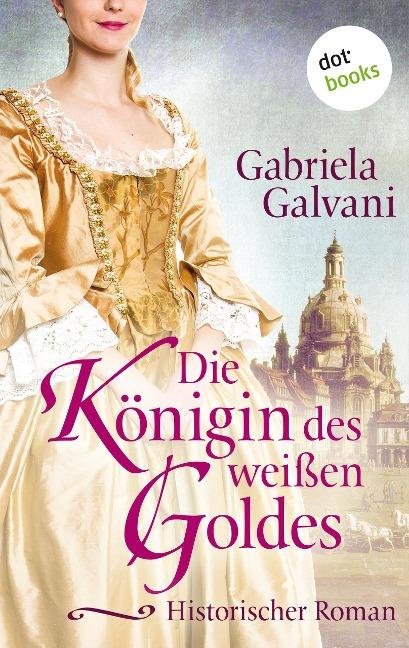 Die Königin des weißen Goldes - Gabriela Galvani