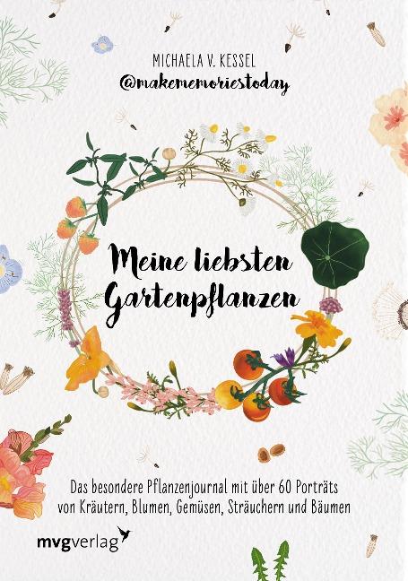 Meine liebsten Gartenpflanzen - Michaela v. Kessel @makememoriestoday