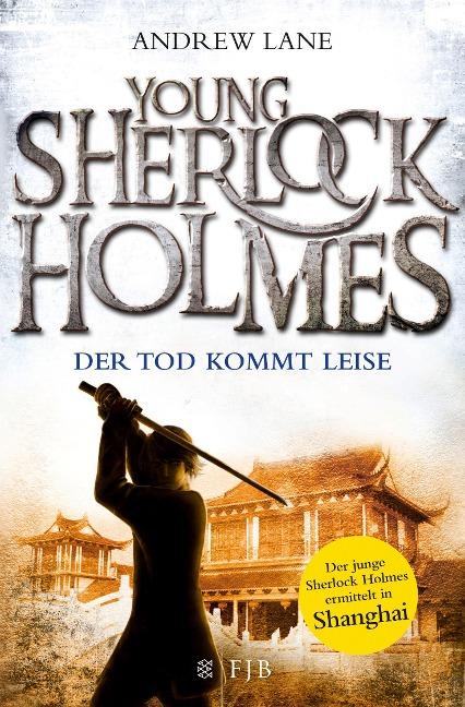 Young Sherlock Holmes 05. Der Tod kommt leise - Andrew Lane