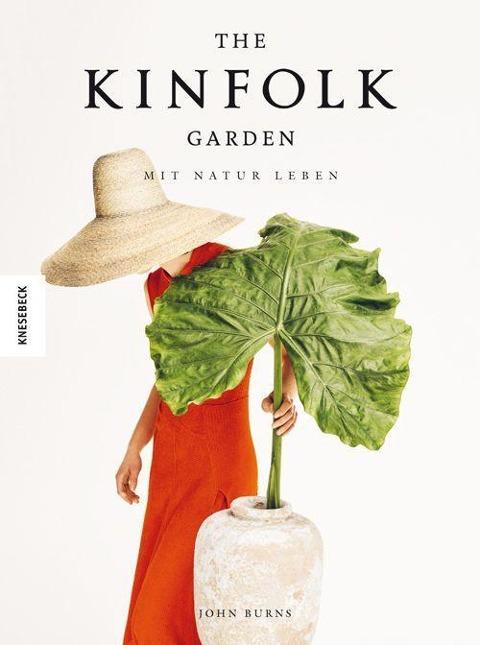 The Kinfolk Garden - John Burns