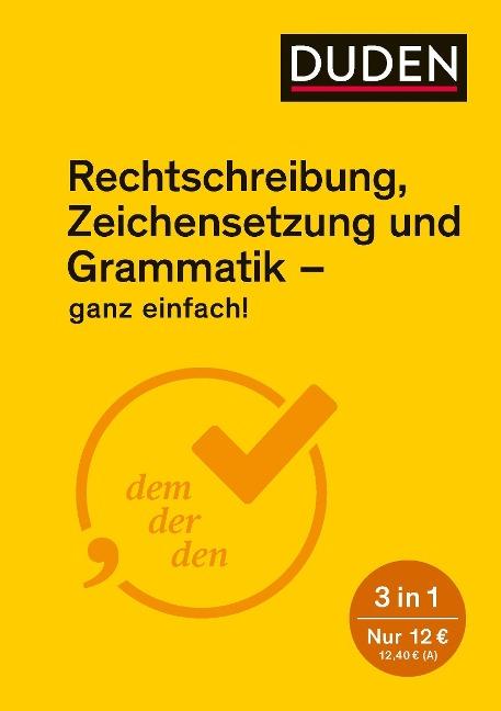 Ganz einfach! - Rechtschreibung, Zeichensetzung und Grammatik -