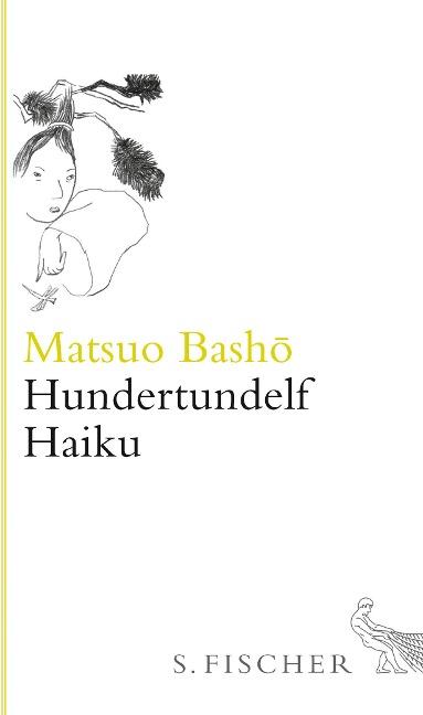 Hundertundelf Haiku - Matsuo Bashô