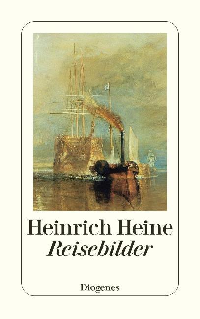 Reisebilder - Heinrich Heine