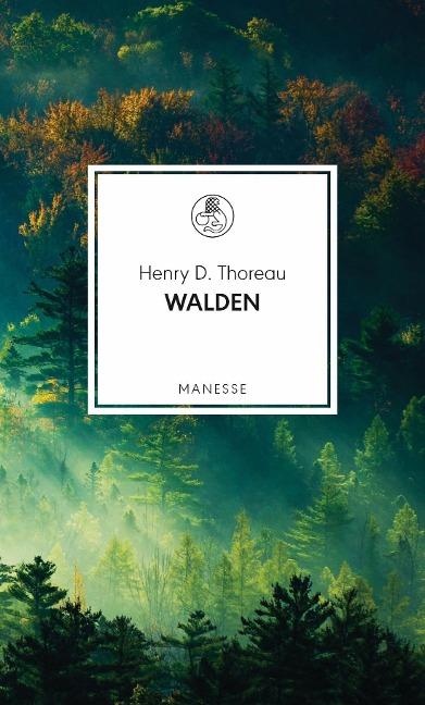 Walden - Henry D. Thoreau
