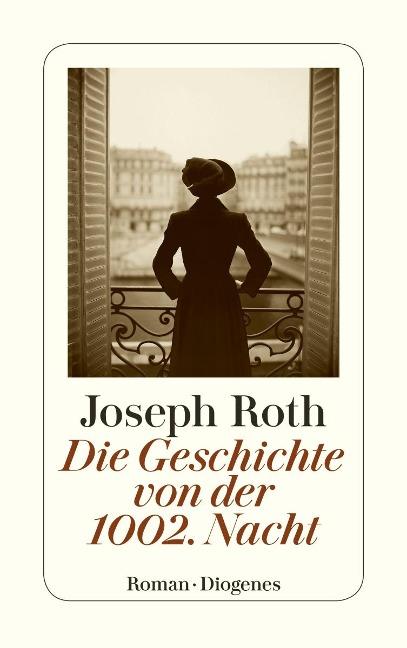 Die Geschichte von der 1002 Nacht - Joseph Roth
