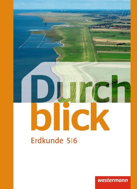 Durchblick Erdkunde 5 / 6. Realschulen. Niedersachsen -