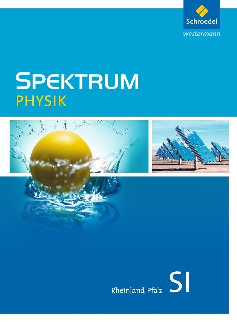 Spektrum Physik. Schülerband. Sekundarstufe 1. Rheinland-Pfalz -
