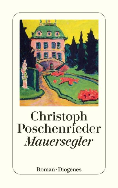 Mauersegler - Christoph Poschenrieder