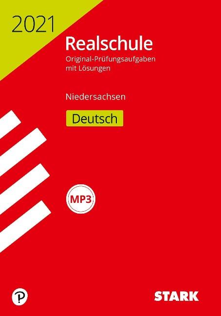 STARK Original-Prüfungen Realschule 2021 - Deutsch - Niedersachsen -