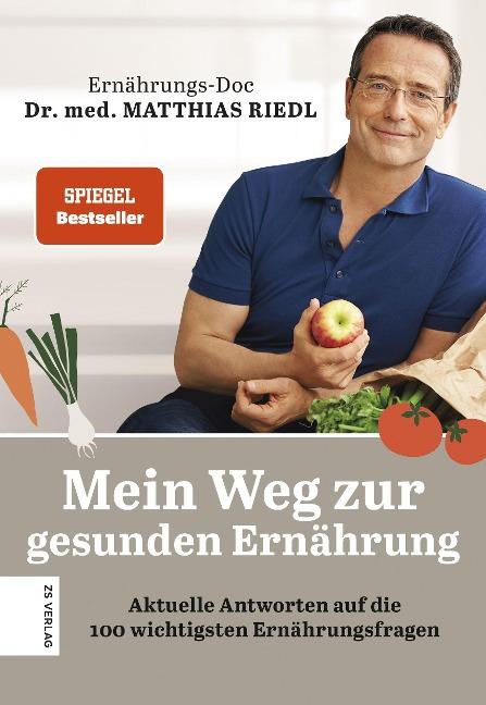 Mein Weg zur gesunden Ernährung - Matthias Riedl