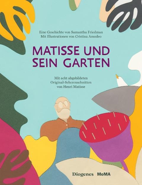 Matisse und sein Garten - Samantha Friedman
