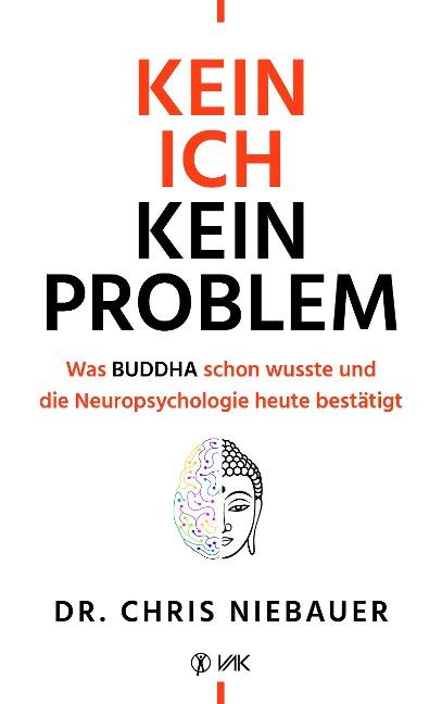 Kein Ich, kein Problem - Chris Niebauer
