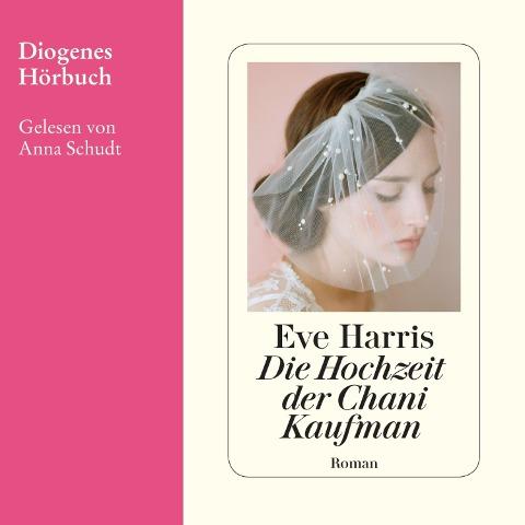 Die Hochzeit der Chani Kaufman - Eve Harris