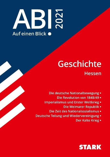 STARK Abi - auf einen Blick! Geschichte Hessen 2021 -