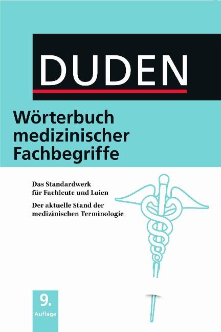 Duden - Wörterbuch medizinischer Fachbegriffe -