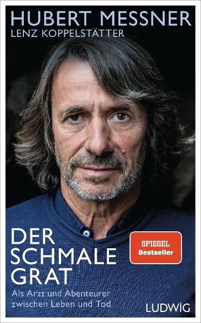 Der schmale Grat - Hubert Messner, Lenz Koppelstätter