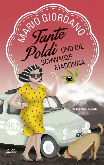 Tante Poldi und die Schwarze Madonna - Mario Giordano