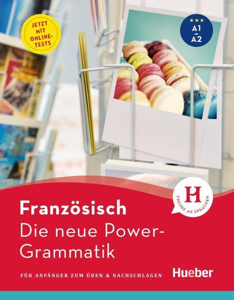 Die neue Power-Grammatik Französisch - Nicole Laudut