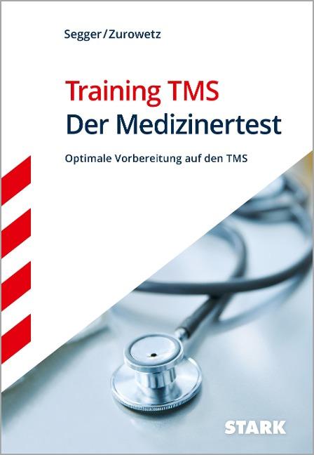 Training TMS - Der Medizinertest - Felix Segger, Werner Zurowetz