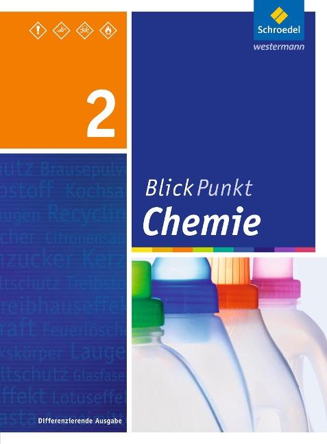 Blickpunkt Chemie 2. Schülerband. Realschule. Nordrhein-Westfalen -