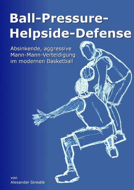 Ball-Pressure-Helpside-Defense - Alexander Strestik