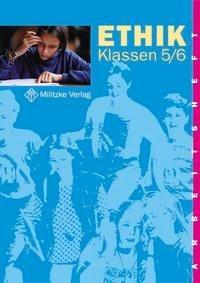 Ethik. Klassen 5/6. Arbeitsheft. Sachsen, Sachsen-Anhalt, Thüringen - Helge Eisenschmidt, Barbara Brüning