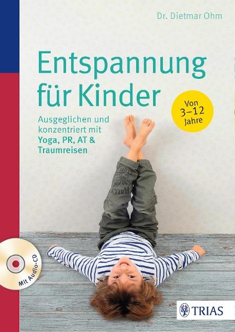 Entspannung für Kinder - Dietmar Ohm