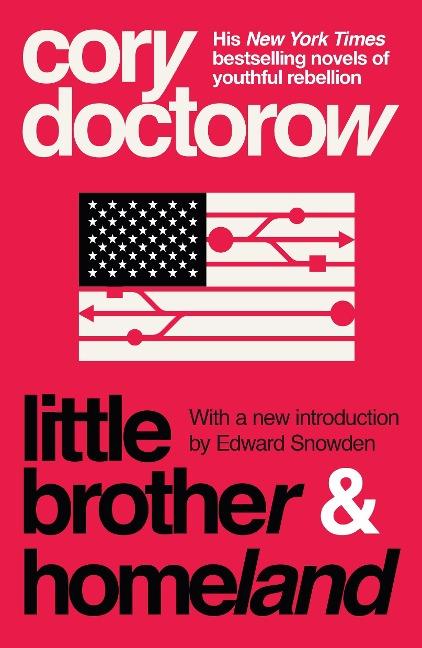 Little Brother & Homeland - Cory Doctorow