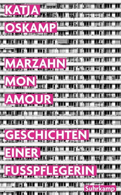 Marzahn, mon amour - Katja Oskamp