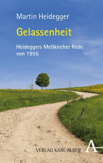 Gelassenheit - Martin Heidegger, Alfred Denker, Holger Zaborowski