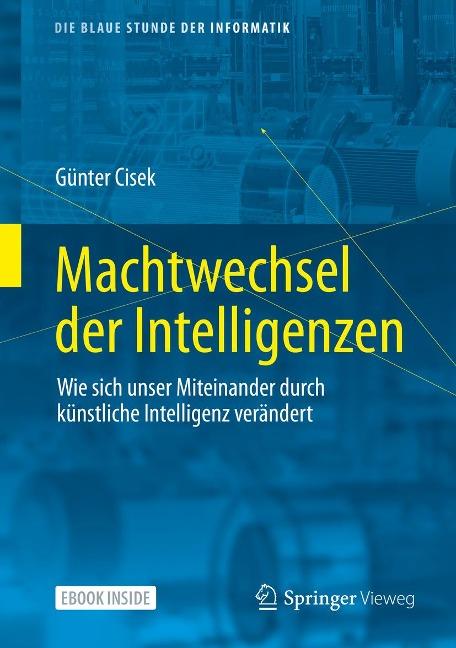 Machtwechsel der Intelligenzen - Günter Cisek