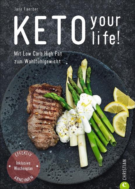 Keto your life! - Jane Faerber