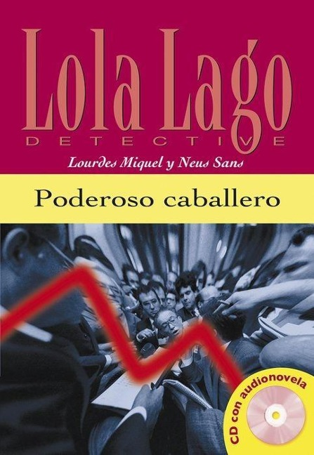 Poderoso caballero. Buch und CD - Lourdes Miquel, Neus Sans